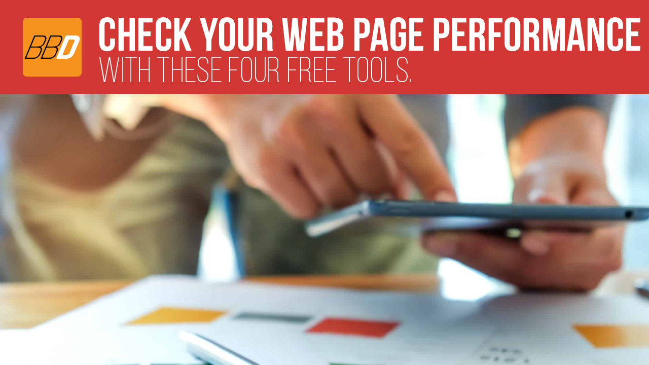 Four Free Tools to Test Your Web Page Performance