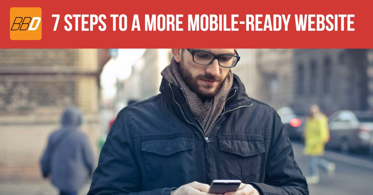 7 Steps To a More Mobile Ready Website