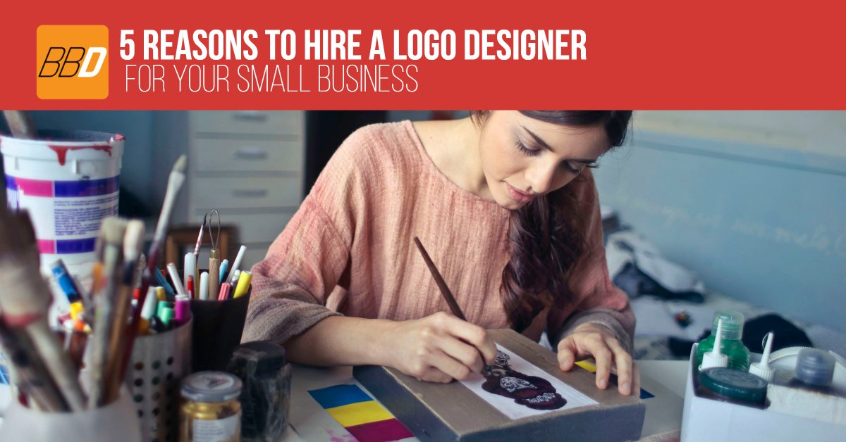 5 Reasons To Hire a Logo Designer for your Small Business