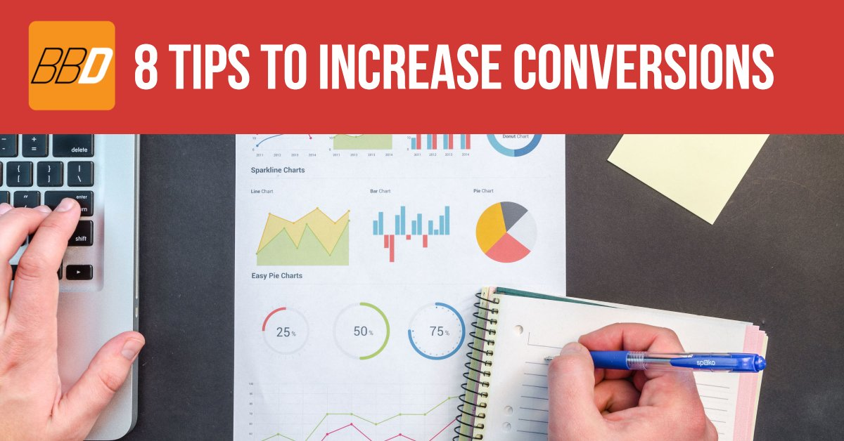 8 Tips to Increase Conversions On Your Website