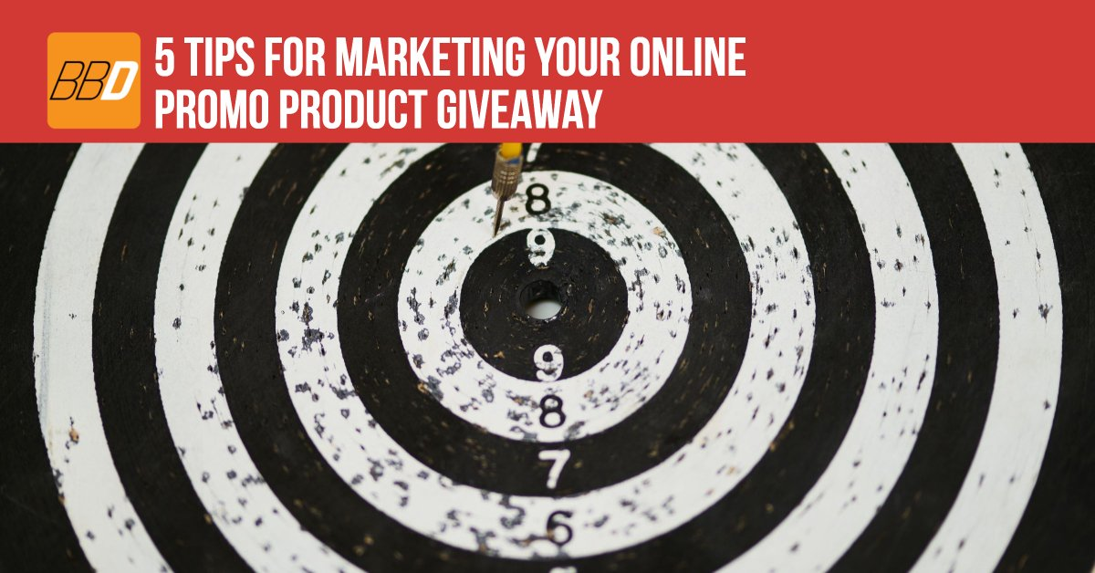 5 Tips for Marketing Your Online Promo Product Giveaway