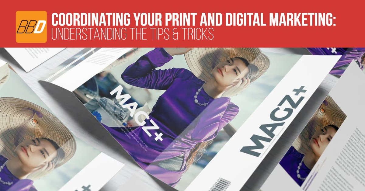 Coordinating Your Print and Digital Marketing