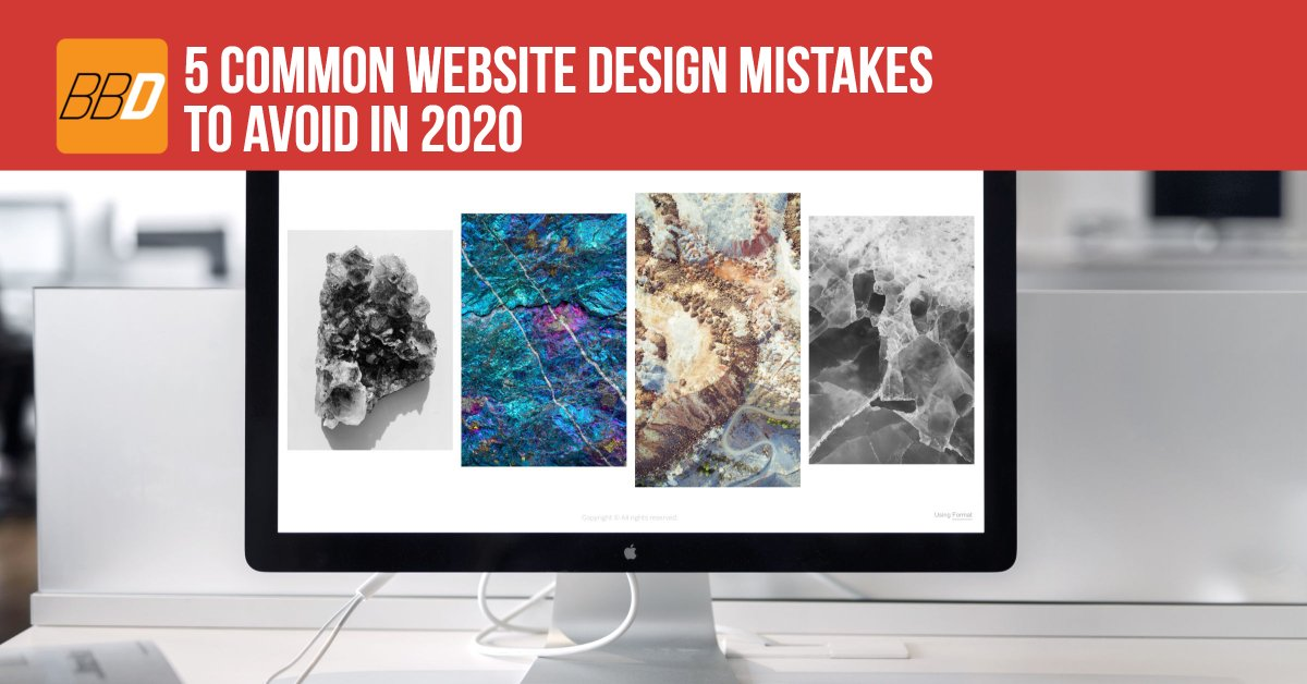5 Common Website Design Mistakes To Avoid in 2020
