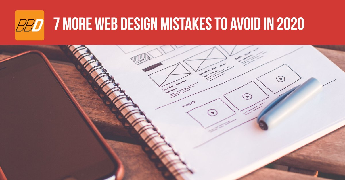 7 More Web Design Mistakes To Avoid in 2020