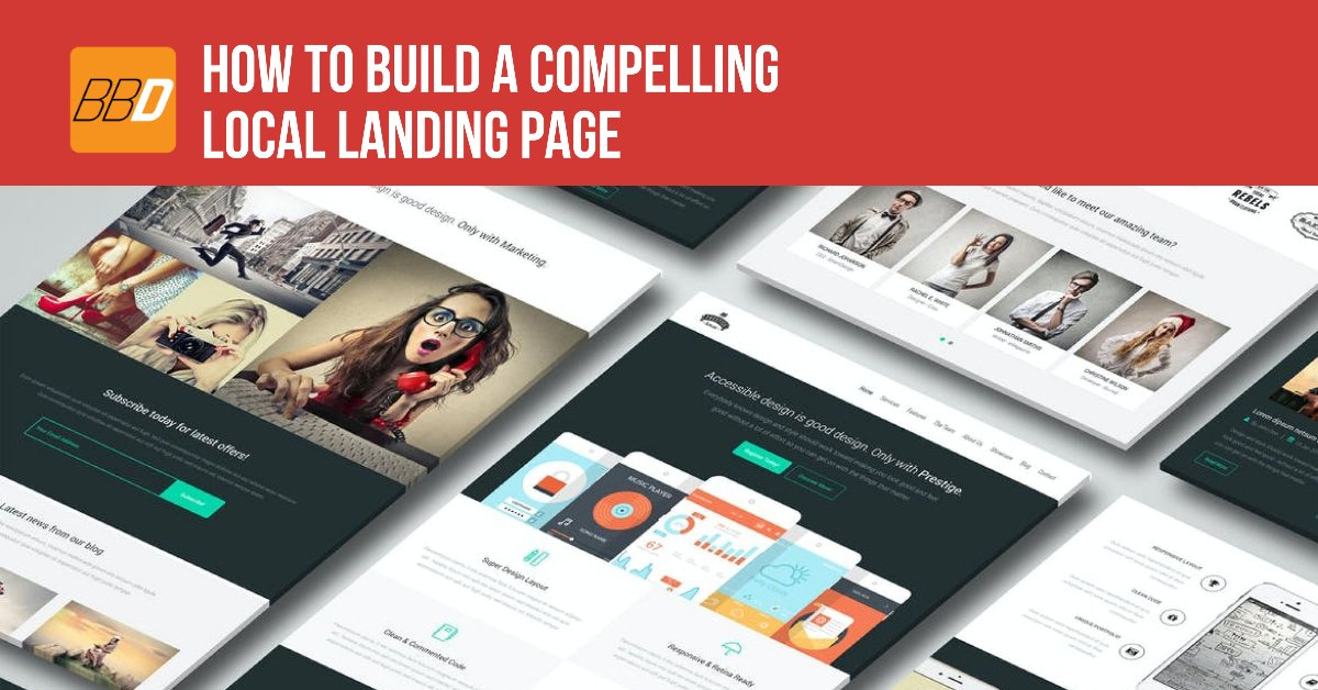 How To Build A Compelling Local Landing Page