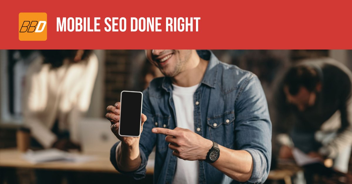 Mobile SEO Done Right