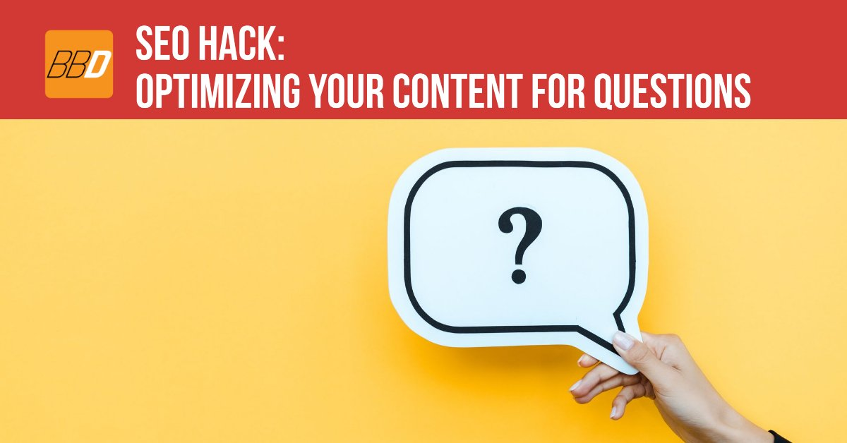 SEO Hack Optimizing Your Content For Questions