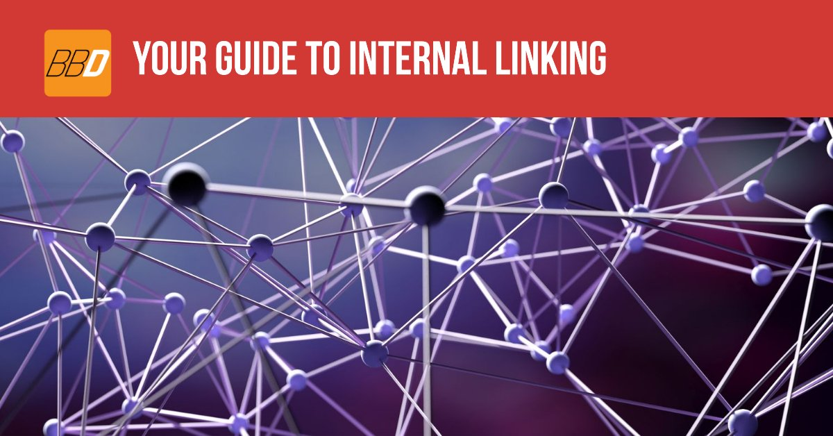Your Guide To Internal Linking