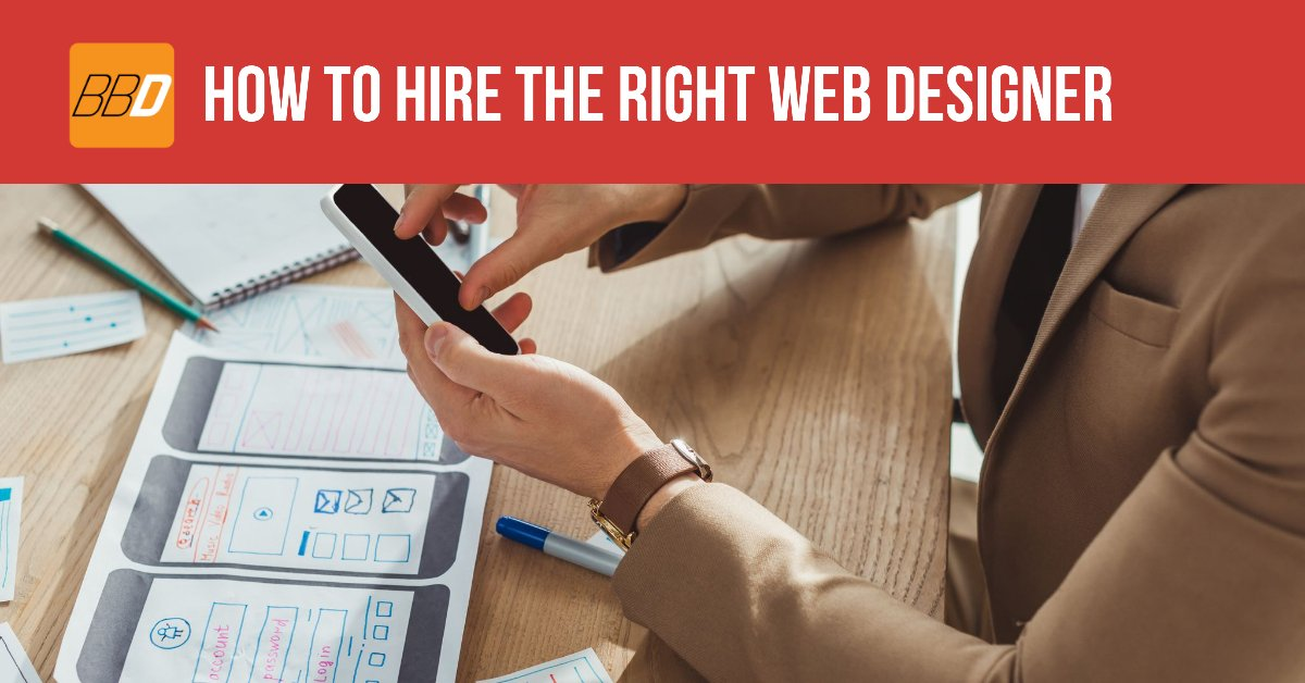 How To Hire The Right Web Designer