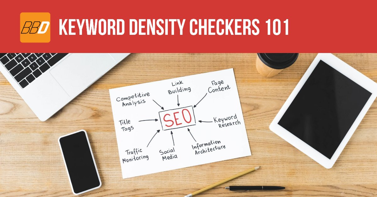 Keyword Density Checkers 101