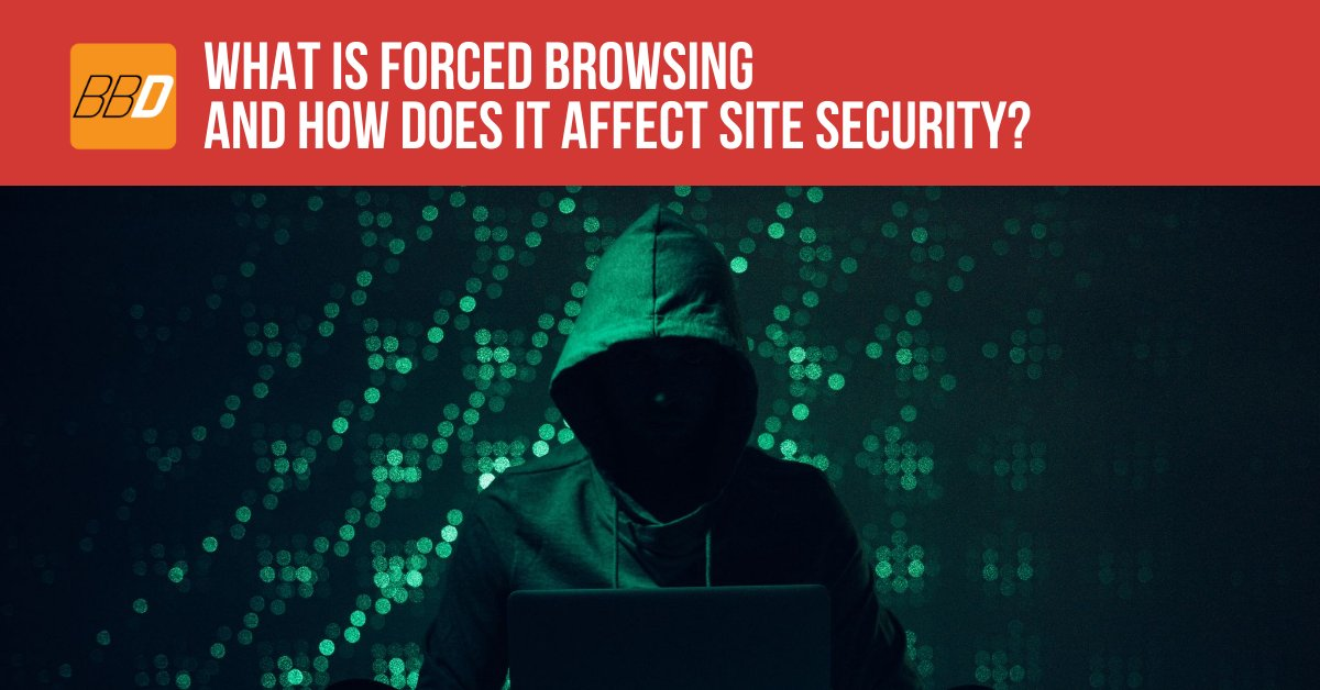 What Is Forced Browsing And How Does It Affect Site Security