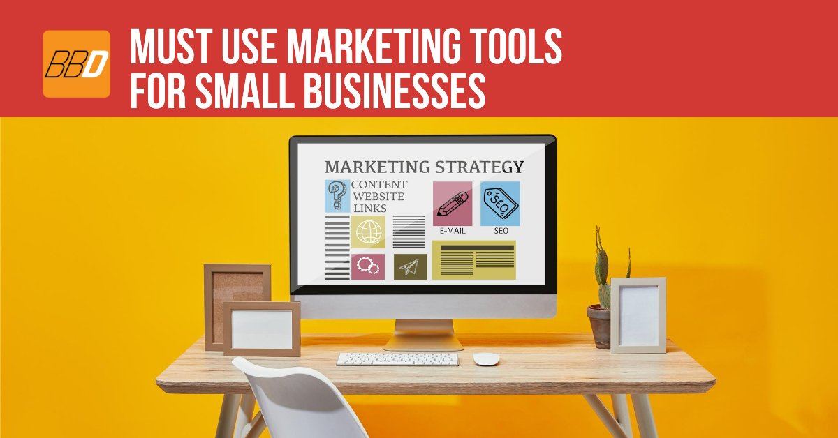 Must Use Marketing Tools For Small Businesses