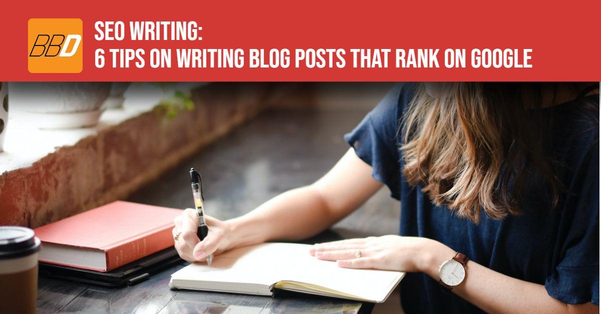 SEO Writing - Blog Posts that Rank on Google