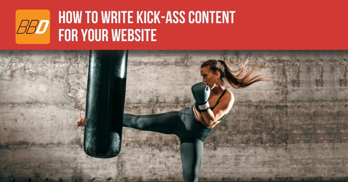 How to Write Kick-Ass Content for your Website