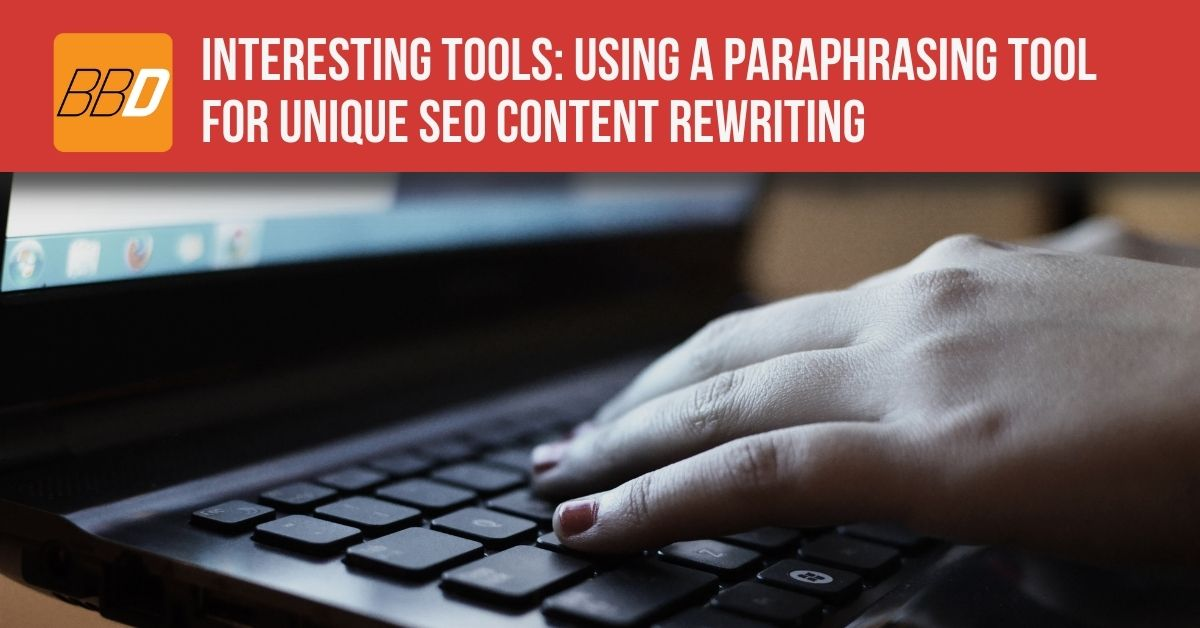 Using a Paraphrasing Tool for SEO
