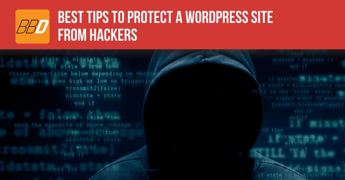 Best Tips To Protect WordPress Site from Hackers